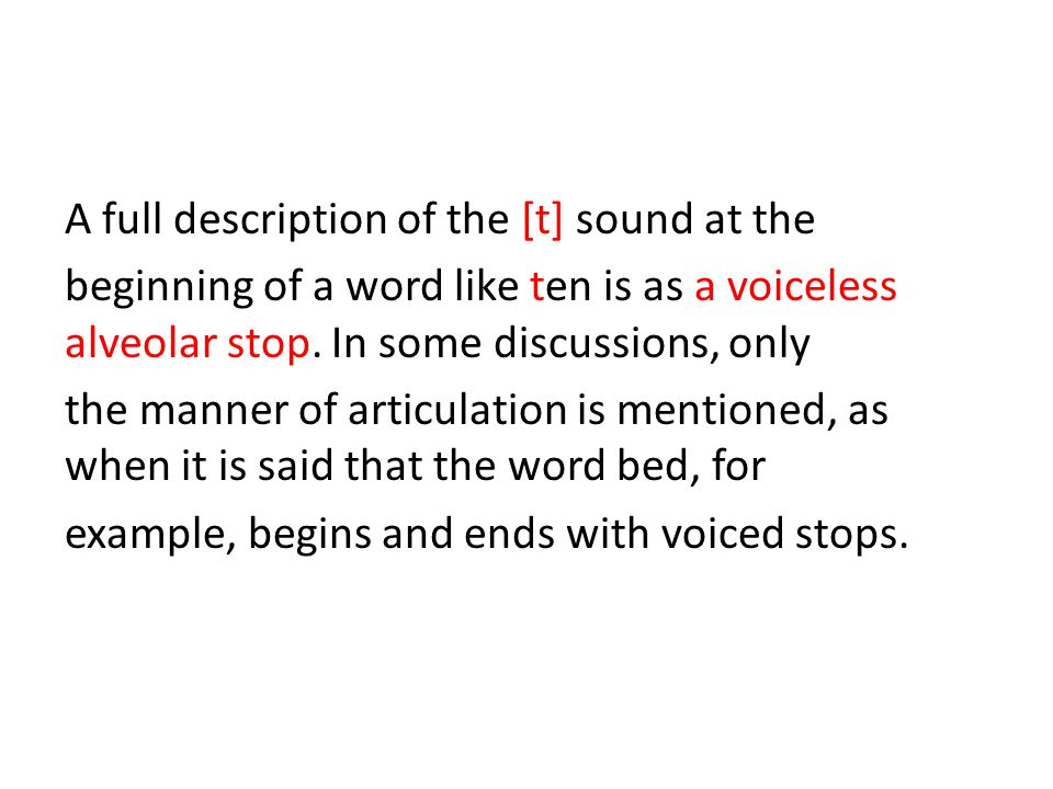 A full description of the [t] sound at the